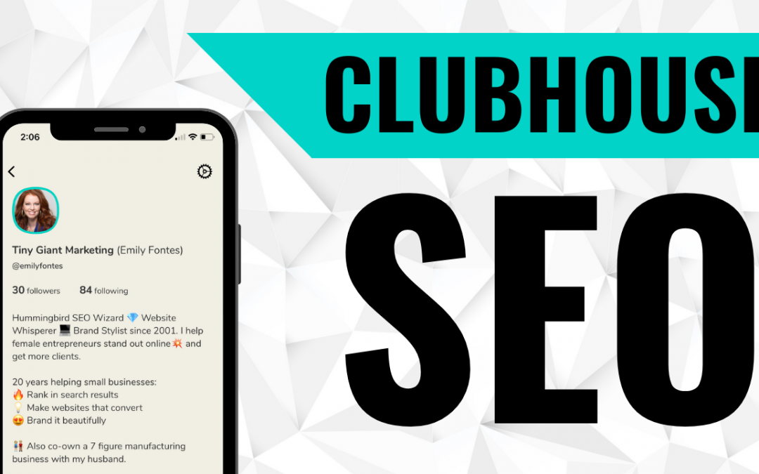 Clubhouse SEO Tutorial – How to Rank on the Clubhouse App